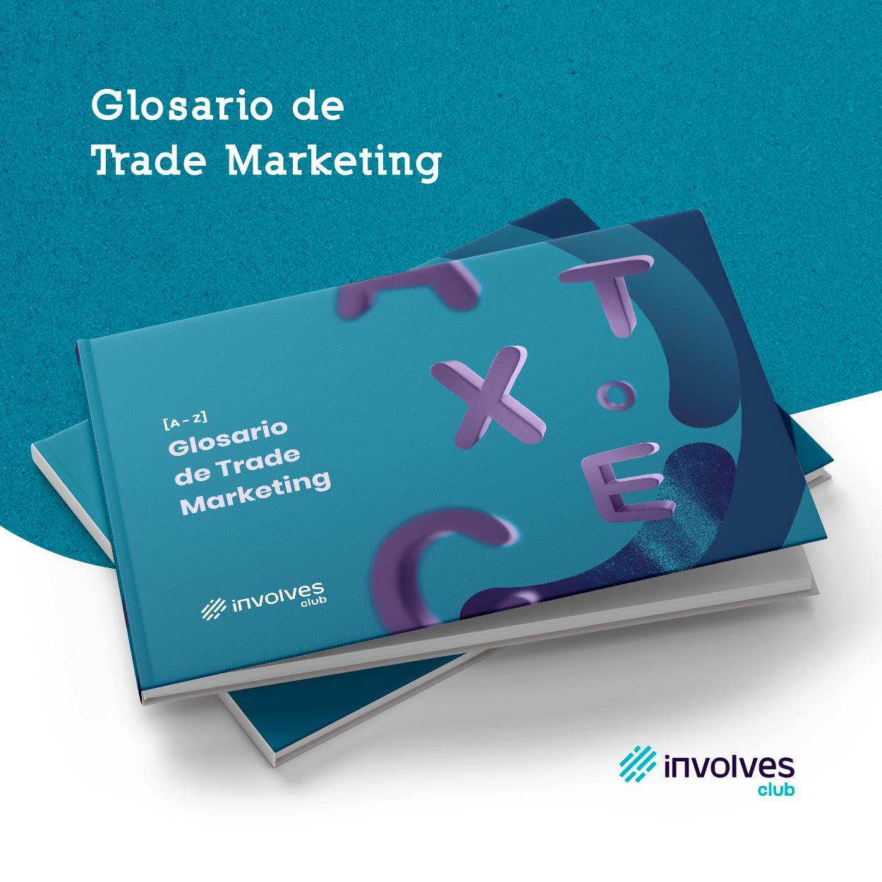 Glosario de Trade Marketing
